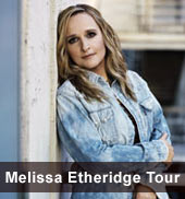 Melissa Etheridge Tour 2012
